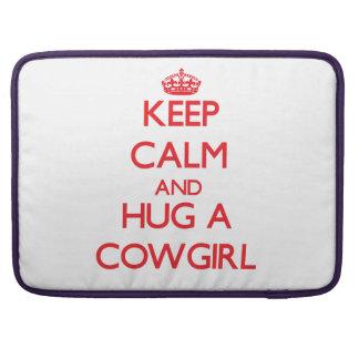 Keep Calm and Hug a Cowgirl MacBook Pro Sleeves