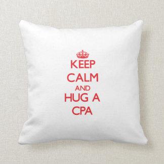 Keep Calm and Hug a Cpa Pillow