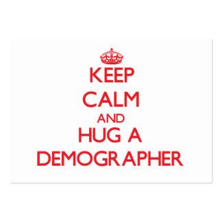 Keep Calm and Hug a Demographer Business Cards