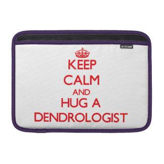 Keep Calm and Hug a Dendrologist MacBook Sleeve