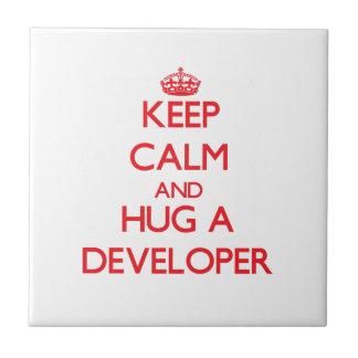 Keep Calm and Hug a Developer Ceramic Tile