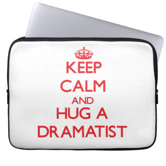 Keep Calm and Hug a Dramatist Laptop Computer Sleeve