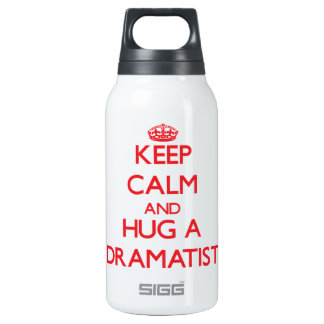 Keep Calm and Hug a Dramatist 10 Oz Insulated SIGG Thermos Water Bottle