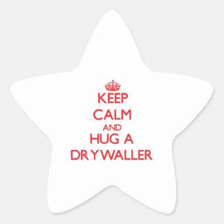 Keep Calm and Hug a Drywaller Star Sticker