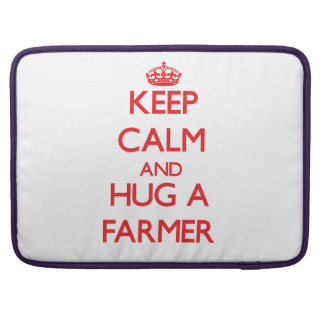 Keep Calm and Hug a Farmer MacBook Pro Sleeve