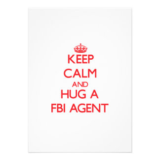 Keep Calm and Hug a Fbi Agent Cards
