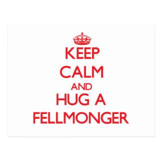Keep Calm and Hug a Fellmonger Postcard