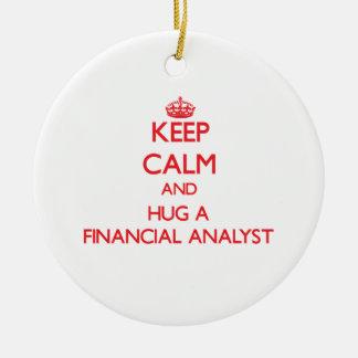 Keep Calm and Hug a Financial Analyst Ceramic Ornament