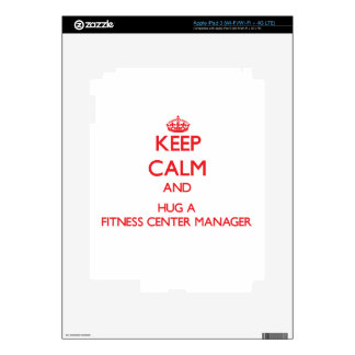 Keep Calm and Hug a Fitness Center Manager iPad 3 Decal