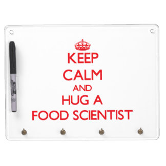 Keep Calm and Hug a Food Scientist Dry-Erase Whiteboards