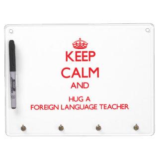 Keep Calm and Hug a Foreign Language Teacher Dry-Erase Whiteboard