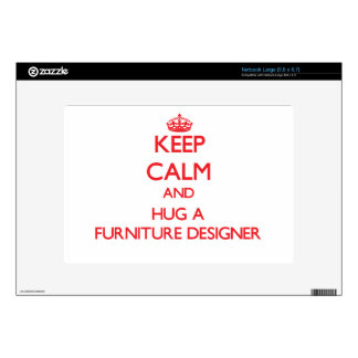 Keep Calm and Hug a Furniture Designer Decal For Large Netbook