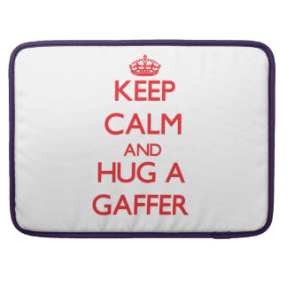 Keep Calm and Hug a Gaffer Sleeves For MacBooks