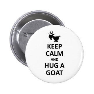 Keep calm and hug a Goat Pinback Button