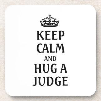 Keep calm and hug a Judge Coaster