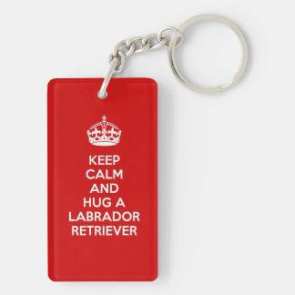 Keep Calm and Hug a Labrador Retriever Double-Sided Rectangular Acrylic Keychain