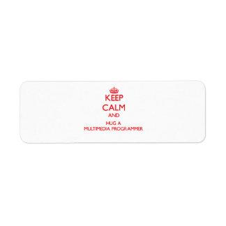 Keep Calm and Hug a Multimedia Programmer Return Address Labels