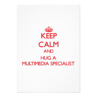 Keep Calm and Hug a Multimedia Specialist Personalized Invite