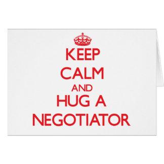 Keep Calm and Hug a Negotiator Greeting Card