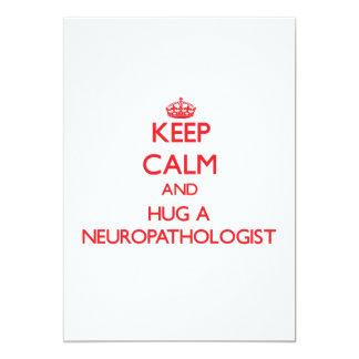 Keep Calm and Hug a Neuropathologist Custom Announcement