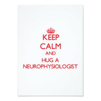 Keep Calm and Hug a Neurophysiologist Card