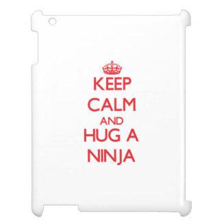 Keep Calm and Hug a Ninja iPad Case