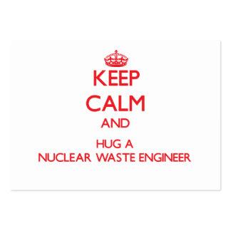 Keep Calm and Hug a Nuclear Waste Engineer Business Card Template