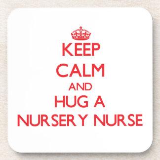 Keep Calm and Hug a Nursery Nurse Beverage Coaster
