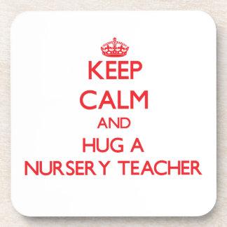Keep Calm and Hug a Nursery Teacher Drink Coaster