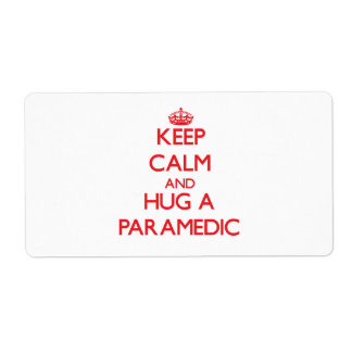 Keep Calm and Hug a Paramedic Custom Shipping Labels