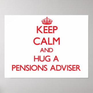 Keep Calm and Hug a Pensions Adviser Print