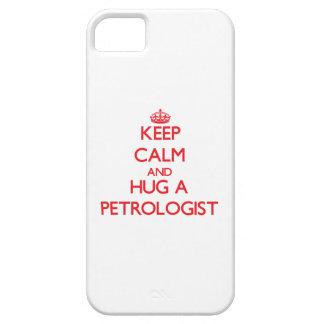 Keep Calm and Hug a Petrologist iPhone 5 Cover