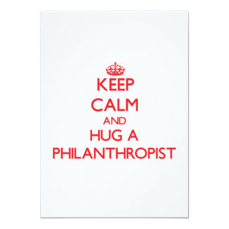 "Keep Calm and Hug a Philanthropist 5"" X 7"" Invitation Card"