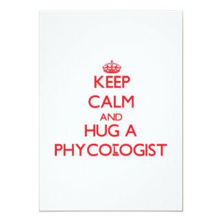 """Keep Calm and Hug a Phycologist 5"""" X 7"""" Invitation Card"""