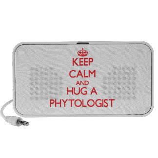 Keep Calm and Hug a Phytologist Mp3 Speakers