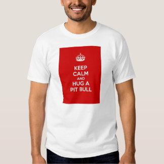 Keep Calm and Hug a Pit Bull T Shirt