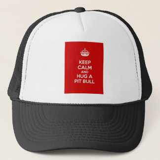 Keep Calm and Hug a Pit Bull Trucker Hat