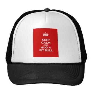 Keep Calm and Hug a Pit Bull Trucker Hat