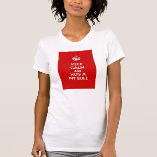 Keep Calm and Hug a Pit Bull Tshirts