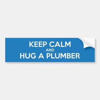 Keep Calm and Hug A Plumber Bumper Sticker Car Bumper Sticker