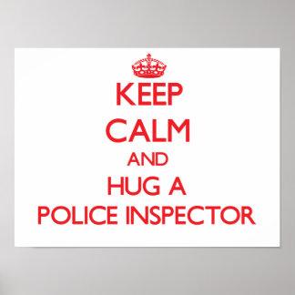 Keep Calm and Hug a Police Inspector Poster