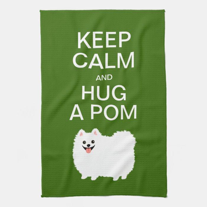 Keep calm and hug a pom cute white pomeranian hand for How to keep white towels white