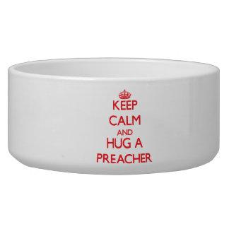 Keep Calm and Hug a Preacher Dog Food Bowls