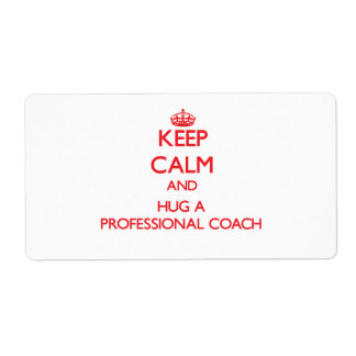 Keep Calm and Hug a Professional Coach Shipping Label