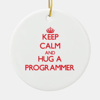 Keep Calm and Hug a Programmer Christmas Tree Ornaments