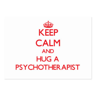 Keep Calm and Hug a Psychotherapist Business Card