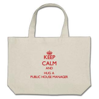 Keep Calm and Hug a Public House Manager Bag
