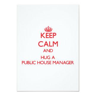 """Keep Calm and Hug a Public House Manager 5"""" X 7"""" Invitation Card"""