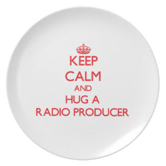Keep Calm and Hug a Radio Producer Plate