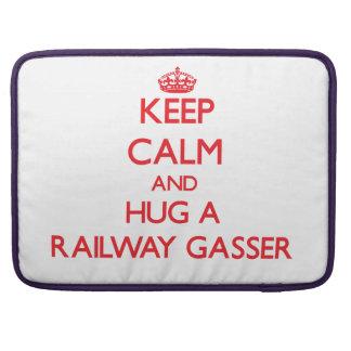 Keep Calm and Hug a Railway Gasser Sleeves For MacBook Pro